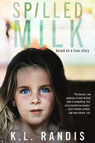 Book Cover of Spilled Milk by K.L. Randis. Similar to Victim 2 Victor