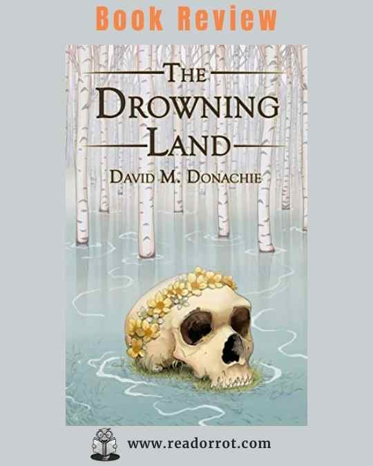 Book Cover The Drowning Land by David Donachie