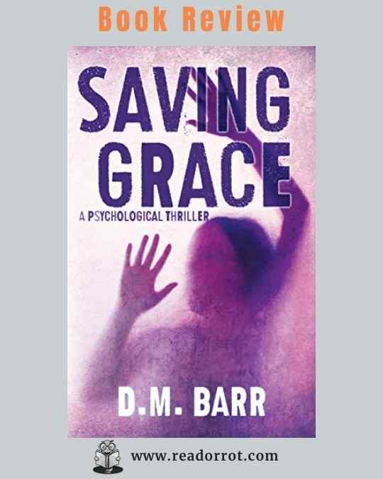 Saving Grace by DM Barr