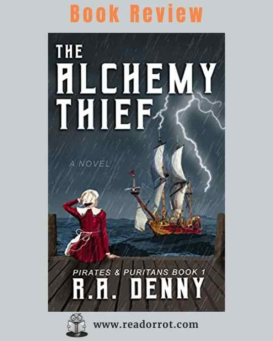 Book Cover of The Alchemy Thief by R.A. Denny.