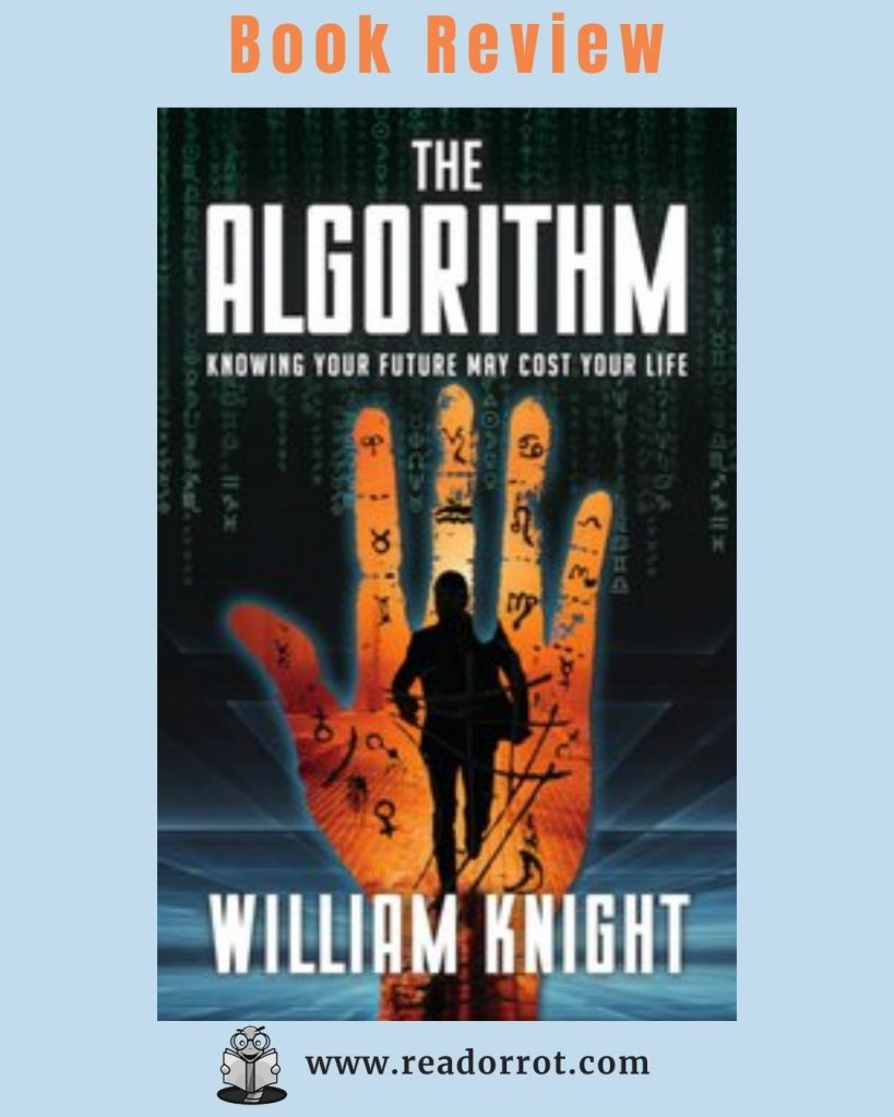 Book Cover of The Algorithm by William Knight.