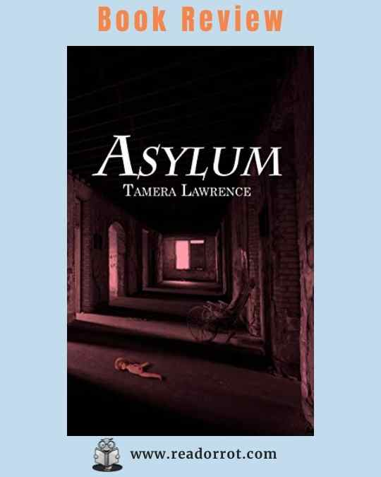 Book Cover Asylum by Tamera Lawrence.