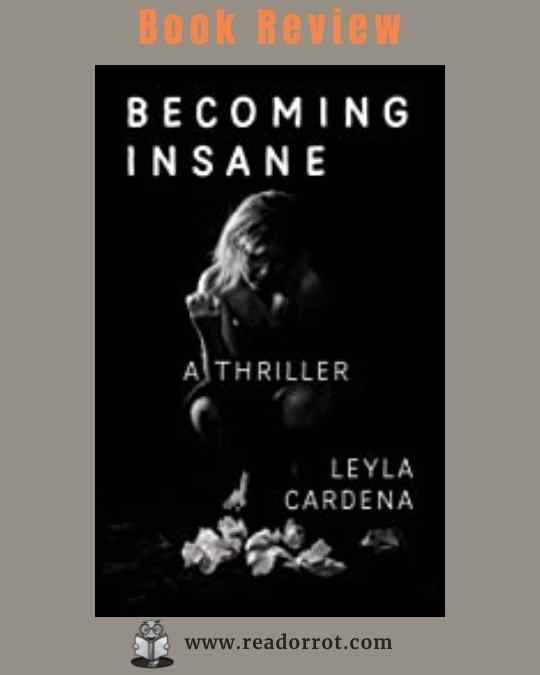 Book Cover: Becoming Insane by Leayla Cardena.