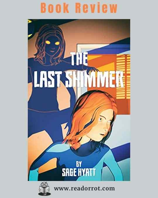Book Cover of The Last Shimmer by Sage Hyatt.